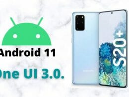 android 11 samsung One UI 3.0.