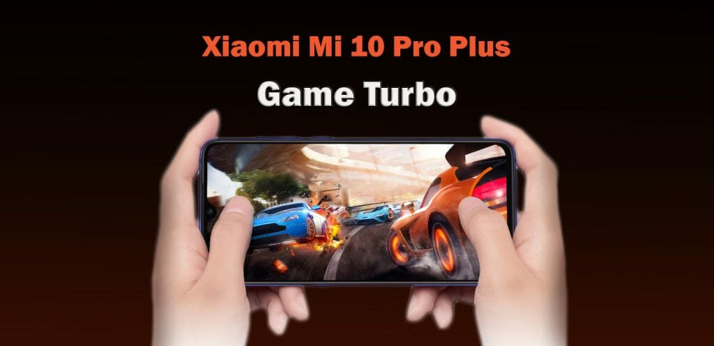 Xiaomi Mi 10 Pro Plus Game Turbo